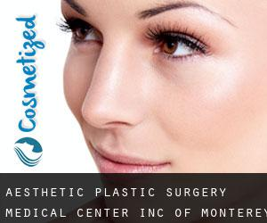Aesthetic Plastic Surgery Medical Center Inc. Of Monterey Bay