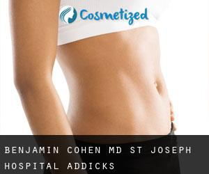 Benjamin COHEN MD. St. Joseph Hospital Addicks