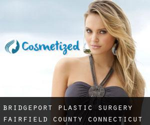 Bridgeport plastic surgery (Fairfield County, Connecticut)