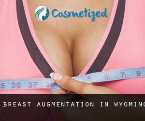 Breast Augmentation in Wyoming