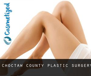 Choctaw County plastic surgery