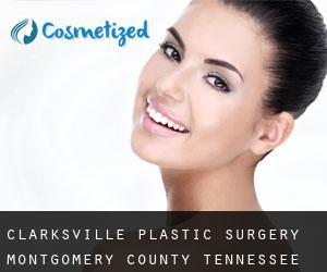 Clarksville plastic surgery (Montgomery County, Tennessee)
