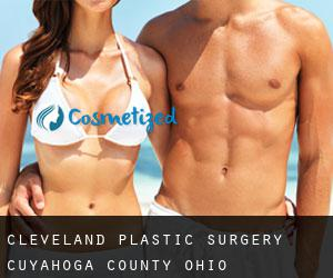 Cleveland plastic surgery (Cuyahoga County, Ohio)