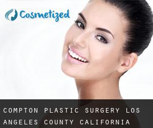 Compton plastic surgery (Los Angeles County, California)