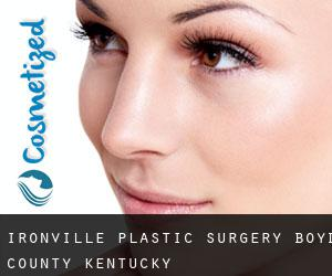 Ironville plastic surgery (Boyd County, Kentucky)