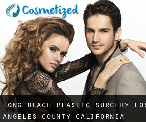 Long Beach plastic surgery (Los Angeles County, California)
