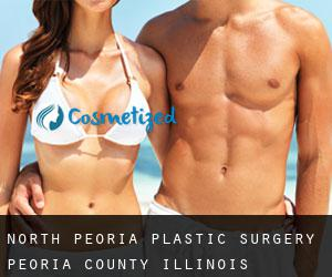 North Peoria plastic surgery (Peoria County, Illinois)