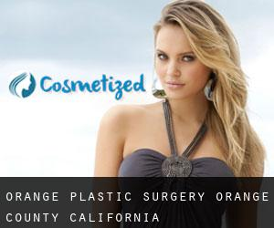 Orange plastic surgery (Orange County, California)