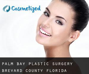 Palm Bay plastic surgery (Brevard County, Florida)