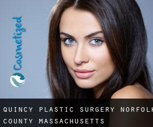 Quincy plastic surgery (Norfolk County, Massachusetts)
