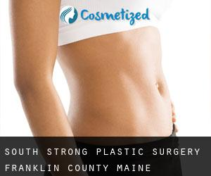 South Strong plastic surgery (Franklin County, Maine)