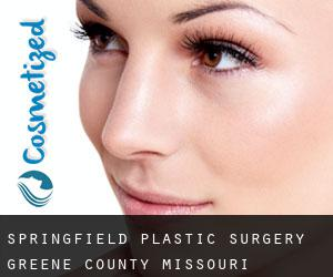 Springfield plastic surgery (Greene County, Missouri)