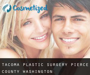 Tacoma plastic surgery (Pierce County, Washington)